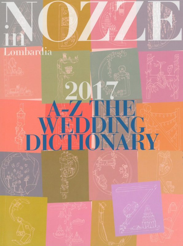 Nozze in Lombardia 2017 A-Z The wedding dictionary