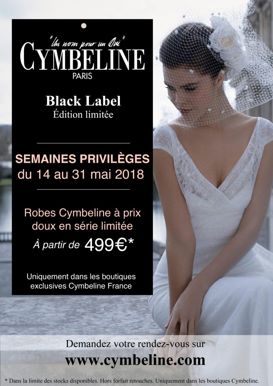 Semaines privilèges cymbeline Black label du 14 au 31 mai 2018